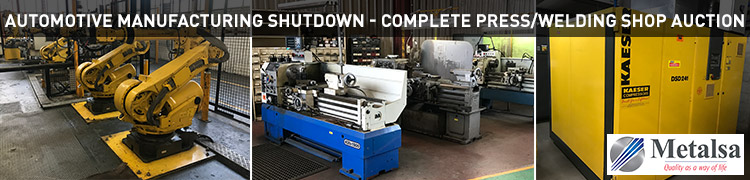 AUTOMOTIVE MANUFACTURING SHUTDOWN - COMPLETE PRESS/WELDING SHOP AUCTION