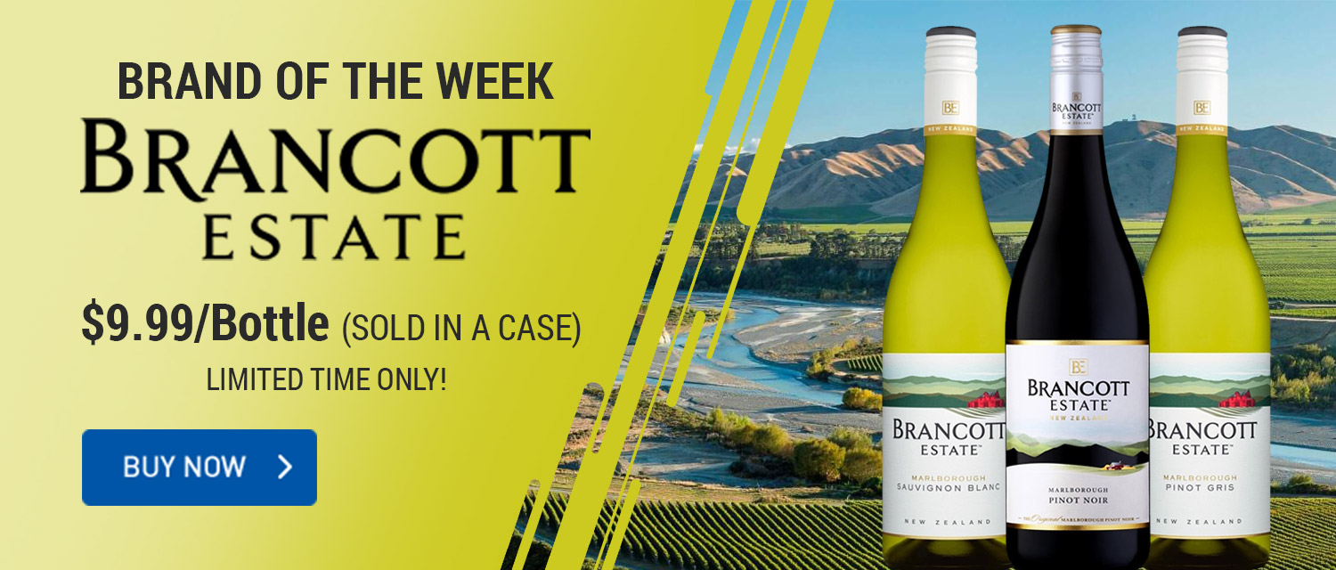 Brand of the Week Brancott Estate  $9.99/Bottle (sold in a case)