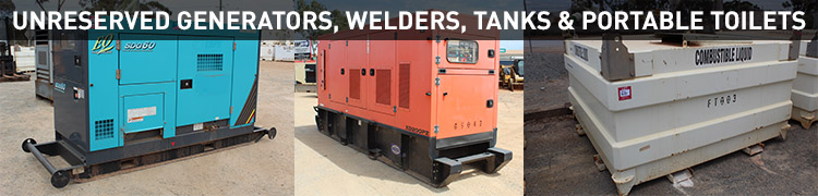 Unreserved Generators, Welders, Tanks & Portable Toilets