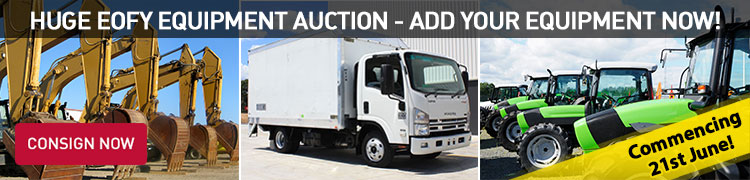 Huge EOFY Equipment Auction - Add Your Equipment Now!