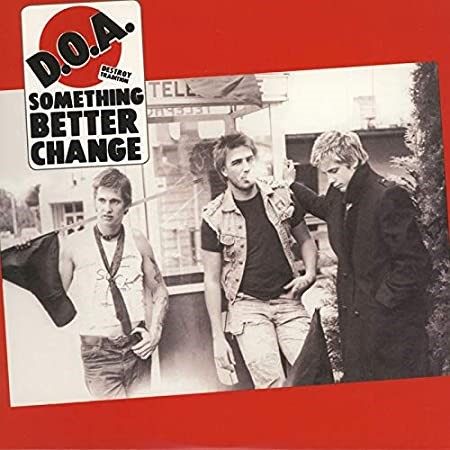DOA ``Something Better Change`` VINYL. Buyers Note - Discount Freight Rates
