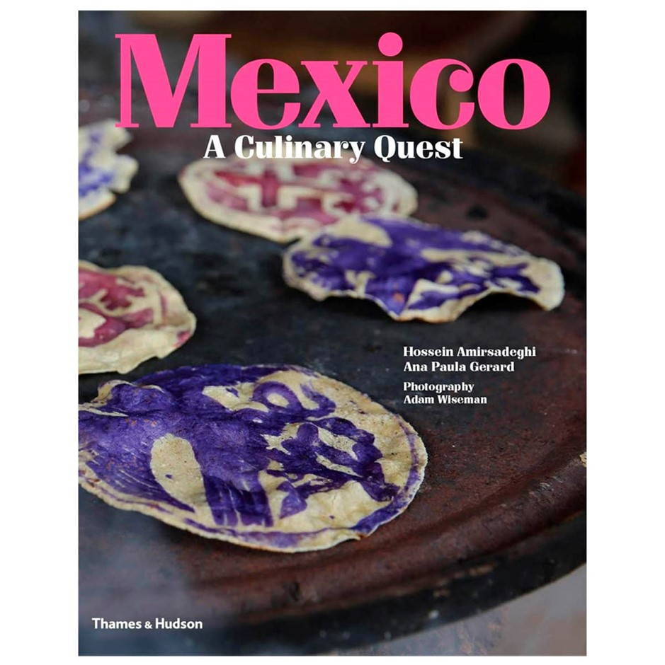 MEXICO A CULINARY QUEST Book. Buyers Note - Discount Freight Rates Apply to